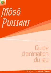 Guide d'animation Môgô Puissant